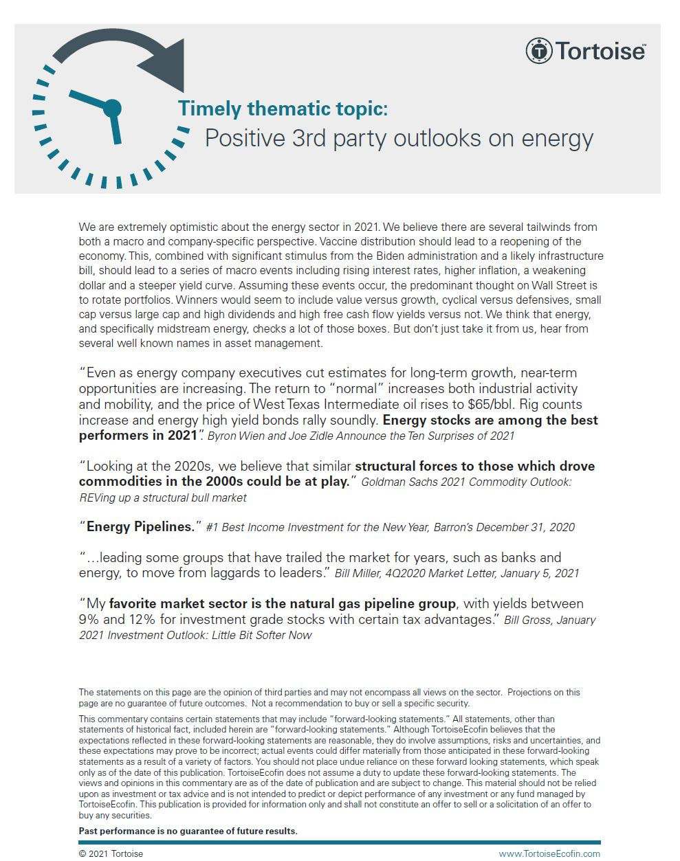 Timely thematic topic: Positive 3rd party outlooks on energy